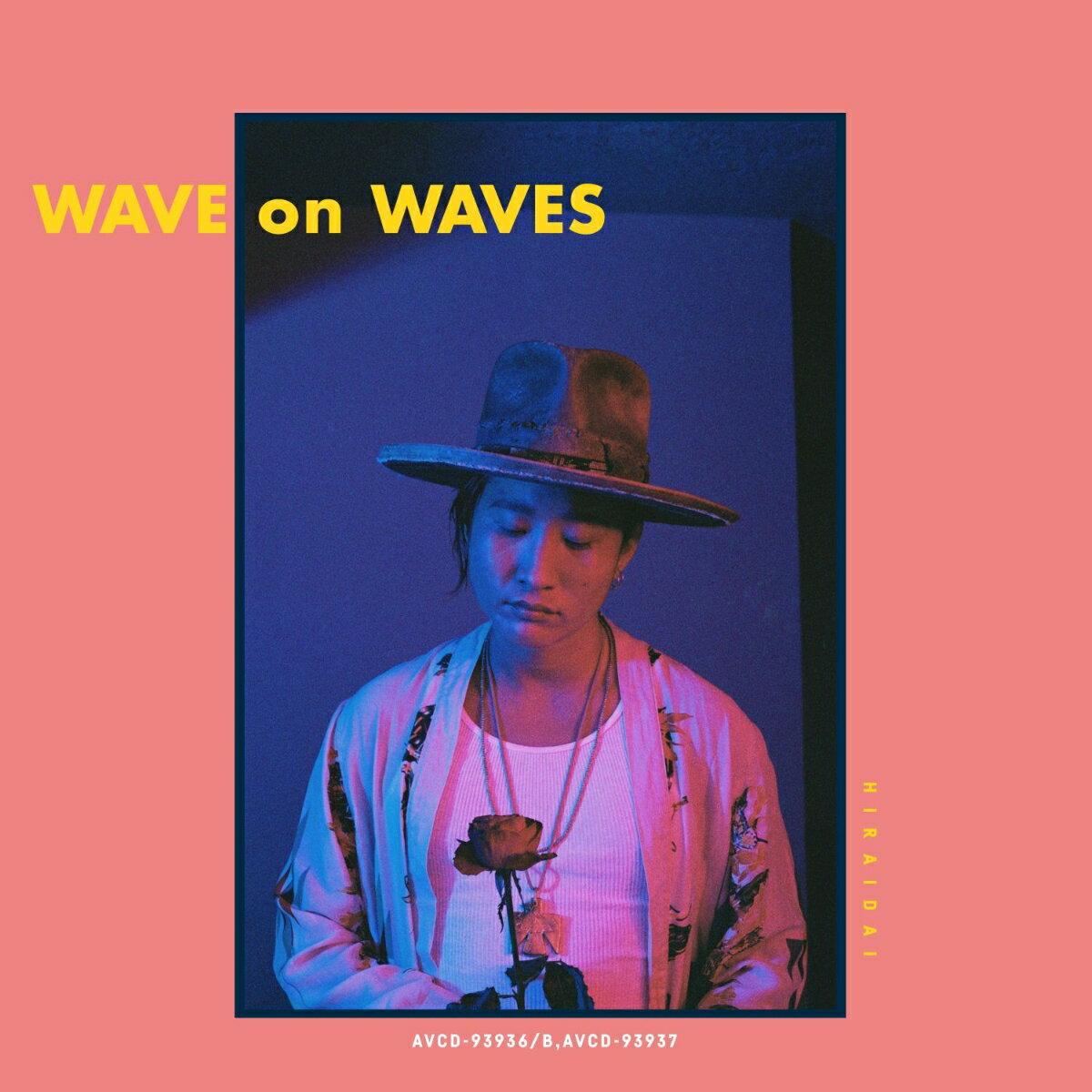 WAVE on WAVES [ 平井大 ]