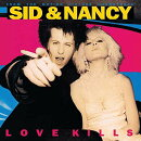 【輸入盤】Sid & Nancy: Love Kills