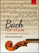 【輸入楽譜】バッハ, Johann Sebastian: バイオリンとピアノのための14のバッハ作品集/キャシー・ブラックウェル & …