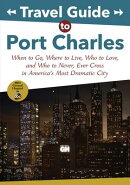 Travel Guide to Port Charles: When to Go, Where to Live, Who to Love and Who to Never, Ever Cross in