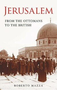 Jerusalem:_From_the_Ottomans_t