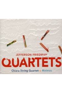 【輸入盤】Quartets:ChiaraSq[Friedman,Jefferson]