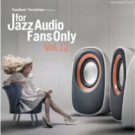 FOR JAZZ AUDIO FANS ONLY VOL.12 [ (V.A.) ]