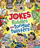 Jokes, Riddles and Tongue Twisters