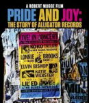 【輸入盤】Pride And Joy: The Story Of Alligator Records