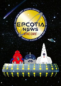 NEWS DOME TOUR 2018-2019 EPCOTIA -ENCORE-(初回盤)【Blu-ray】 [ NEWS ]