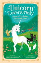 For Unicorn Lovers Only: History, Mythology, Facts, and More FOR UNICORN LOVERS ONLY [ Penelope Gwynne ]