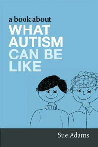 A_Book_about_What_Autism_Can_B