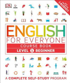 ENGLISH FOR EVERYONE:COURSE BOOK:LEVEL 1 [ DK ]
