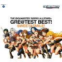 THE IDOLM@STER 765PRO ALLSTARS+ GRE@TEST BEST! -SWEET&SMILE!- [ (アニメーション) ]