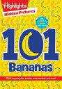101 Bananas 101 BANANAS-ACTIVITY BK (Highlights(tm) Hidden Pictures(r) 101 Activity Books) [ Highlights ]