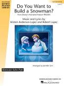 【輸入楽譜】アンダーソン=ロペス, Kristen & ロペス, Robert: 映画「アナと雪の女王」 より 雪だるま作ろう/リン編…