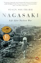 Nagasaki: Life After Nuclear War NAGASAKI [ Susan Southard ]