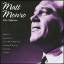 【輸入盤】Matt Monro Collection 【Copy Control CD】 [ マット・モンロー ]