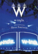 w-inds. 10th Anniversary〜Three Fourteen〜 at 日本武道館