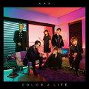 COLOR A LIFE (初回限定盤 CD+DVD+スマプラ)