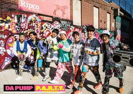 【先着特典】P.A.R.T.Y. 〜ユニバース・フェスティバル〜 (初回限定盤 CD+チェンジングバイーンッジミラー+ブックレット (ポストカード付き) [ DA PUMP ]