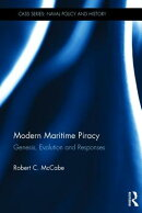 Modern Maritime Piracy: Genesis, Evolution and Responses
