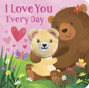 I Love You Every Day Finger Puppet Book