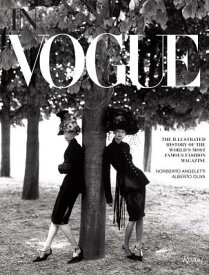 In Vogue: An Illustrated History of the World's Most Famous Fashion Magazine IN VOGUE [ Alberto Oliva ]