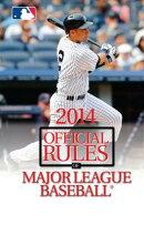 The Official Rules of Major League Baseball