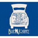 BLUE JOUNEY [ BLUE JOURNEY ]