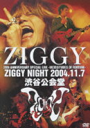 20TH ANNIVERSARY SPECIAL LIVE -VICISSITUDES OF FORTUNE- ZIGGY NIGHT 2004.11.7 渋谷公会堂