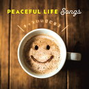 Peaceful Life - Best Hit Selection -