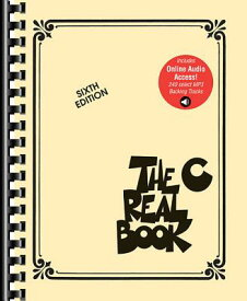 The Real Book - Volume 1: Sixth Edition: C Instruments Book with Online Audio Tracks REAL BK - V01 6TH /E REV/E 6/E [ Hal Leonard Corp ]