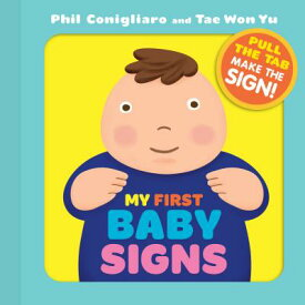 My First Baby Signs MY 1ST BABY SIGNS [ Phil Conigliaro ]