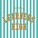 LEARNERS HIGH (初回限定盤)