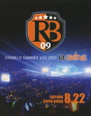 8.22 Animelo Summer Live 09 【Blu-ray】