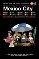 MONOCLE TRAVEL GUIDE:MEXICO CITY(H)