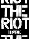 THE RIOT (CD+2Blu-ray) [ THE RAMPAGE from EXILE TRIBE ]