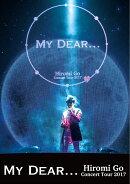 "Hiromi Go Concert Tour 2017""My Dear...""【Blu-ray】"