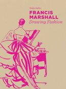Francis Marshall: Drawing Fashion