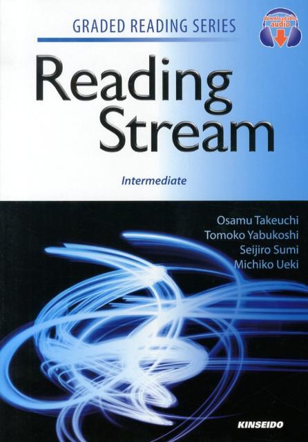英語リーディングへの道(中級編) Reading Stream:Intermedia (GRADED READING SERIES) [ 竹内理 ]