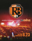 8.23 Animelo Summer Live 09 【Blu-ray】