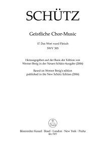 【輸入楽譜】シュッツ, Heinrich: モテット 第17番 SWV 385 「言葉は肉体となり」(混声六部合唱、オプション通奏低音付) [ シュッツ, Heinrich ]