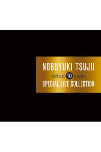 Debut10yearsSpecialLiveCollection[辻井伸行]