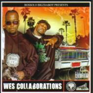 【輸入盤】WesCollaborations[Bossolo/Big2daboy]