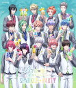 B-PROJECT〜絶頂*エモーション〜 SPARKLE*PARTY(完全生産限定版)【Blu-ray】 [ 小野大輔 ]