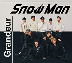Grandeur (初回盤A CD+DVD) [ Snow Man ]