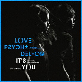 IT'S YOU [ LOVE PSYCHEDELICO ]