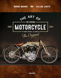 ART OF THE VINTAGE MOTORCYCLE,THE(H) [ SERGE/LHOTE BUENO, GILLES ]