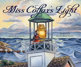 Miss Colfax's Light MISS COLFAXS LIGHT [ Aimee Bissonette ]