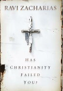 Has Christianity Failed You?