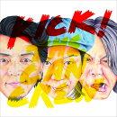 KICK! (初回限定盤 CD+DVD)
