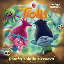 Trolls. Ramon Sale de Su Cueva / Out of Branch's Bunker (DreamWorks)