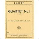 【輸入楽譜】フォーレ, Gabriel-Urbain: ピアノ四重奏曲 第1番 ハ短調 Op.15